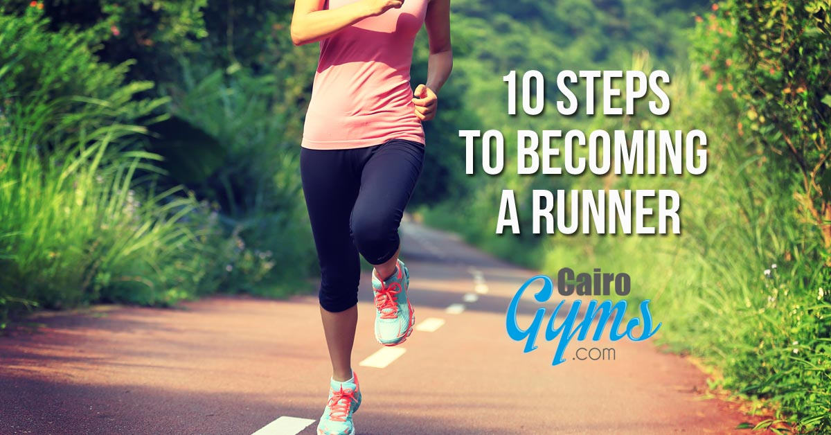 10 Steps to Becoming a Runner