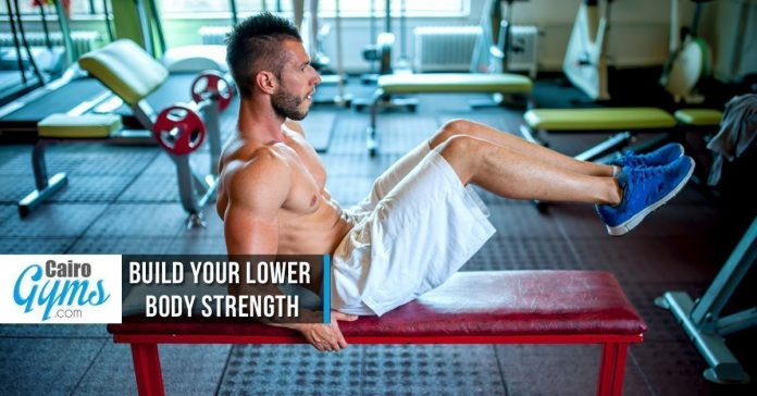 Build Your Lower Body Strength