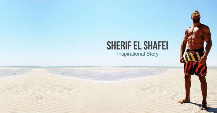 Sherif El Shafei - Inspirational Story