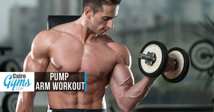 Pump Arm Workout