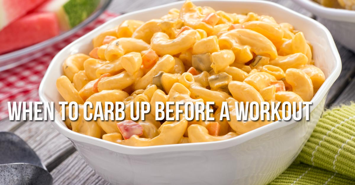 When to Carb Up Before a Workout