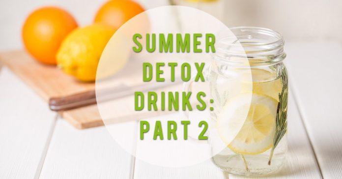 Summer Detox pt 2