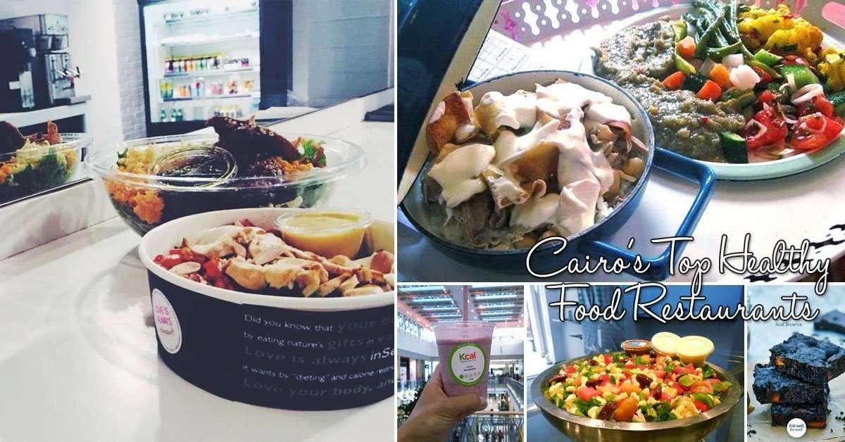 Cairo S Top Healthy Food Restaurants Cairo Gyms